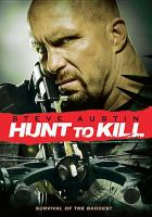 Cover image for Hunt to kill [videorecording DVD]