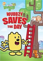 Cover image for Wow! Wow! Wubbzy! Wubbzy saves the day