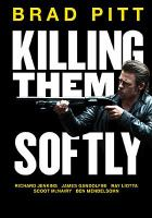 Cover image for Killing them softly