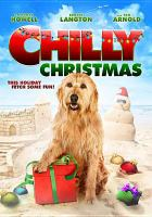 Cover image for Chilly Christmas [videorecording DVD]