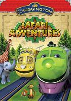 Imagen de portada para Chuggington. Safari adventures