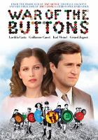 Cover image for War of the buttons La nouvelle guerre de boutons