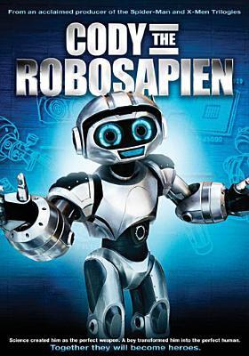 Cover image for Cody the robosapien [videorecording DVD]