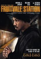 Cover image for Fruitvale Station [videorecording DVD]