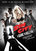 Cover image for Sin City : a dame to kill for [videorecording DVD]