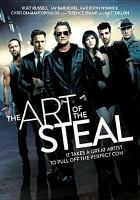 Cover image for The art of the steal [videorecording DVD]