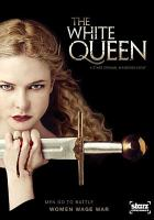 Cover image for The White Queen. Season 1, Complete