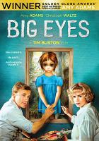 Cover image for Big eyes [videorecording DVD]
