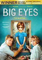 Imagen de portada para Big eyes [videorecording DVD]