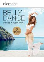 Cover image for Element. Belly dance [videorecording DVD].