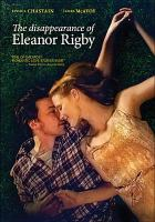 Cover image for The disappearance of Eleanor Rigby [videorecording DVD]