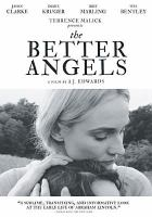 Cover image for The better angels [videorecording DVD]