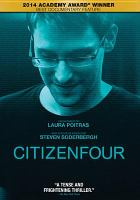 Cover image for Citizenfour [videorecording DVD]