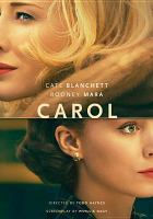 Cover image for Carol [videorecording DVD]