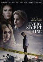 Imagen de portada para Every secret thing [videorecording DVD]