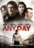 Cover image for Any day [videorecording DVD]