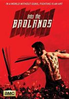 Cover image for Into the Badlands. Season 1, Complete [videorecording DVD]