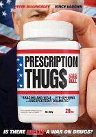 Cover image for Prescription thug$ [videorecording DVD]