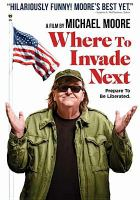 Cover image for Where to invade next [videorecording DVD]