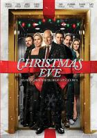 Cover image for Christmas Eve [videorecording DVD]