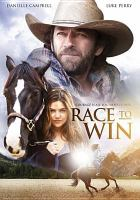Cover image for Race to win [videorecording DVD].