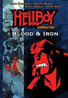 Cover image for Hellboy animated. Blood & iron [videorecording DVD]