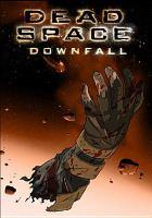 Imagen de portada para Dead space. Downfall [videorecording DVD]