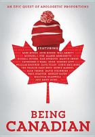 Cover image for Being Canadian [videorecording DVD]
