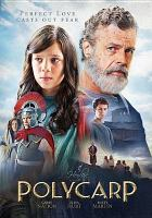 Cover image for Polycarp [videorecording DVD]