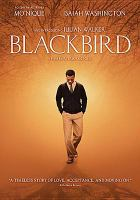 Cover image for Blackbird [videorecording DVD]