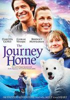 Cover image for The journey home [videorecording DVD]