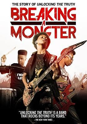 Cover image for Breaking a monster : the story of Unlocking the Truth [viodeorecording DVD]