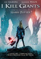 Cover image for I kill giants [videorecording DVD]