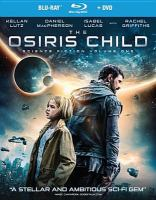 Cover image for The Osiris child : science fiction. Volume One [videorecording Blu-ray]