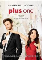 Cover image for Plus one [videorecording DVD]
