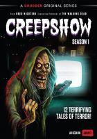 Imagen de portada para Creepshow. Season 1, Complete [videorecording DVD]