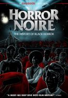 Cover image for Horror noire [videorecording DVD] : a history of Black horror