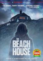 Imagen de portada para The beach house [videorecording DVD] (Liana Liberato version)