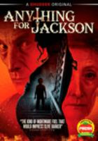 Cover image for Anything for Jackson [videorecording DVD]