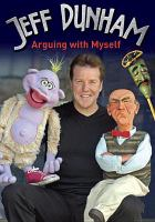 Cover image for Jeff Dunham [videorecording DVD] : Arguing with myself