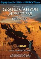 Cover image for MacGillivray Freeman's Grand Canyon adventure river at risk