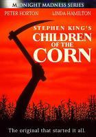 Cover image for Children of the corn [videorecording DVD] (Linda Hamilton version)