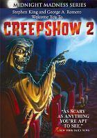 Cover image for Creepshow 2 [videorecording DVD]