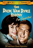 Cover image for The Dick Van Dyke show [videorecording DVD] : Fan favorites