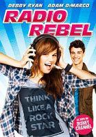 Cover image for Radio rebel [videorecording DVD]