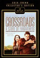 Imagen de portada para Crossroads a story of forgiveness