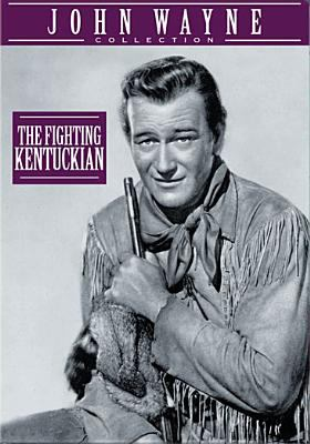 Cover image for The fighting Kentuckian [videorecording DVD]