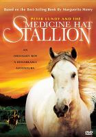 Cover image for Peter Lundy and the medicine hat stallion [videorecording DVD]