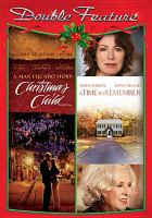 Cover image for Christmas child [videorecording DVD] ; A time to remember