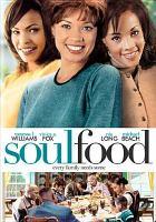 Imagen de portada para Soul food [videorecording DVD]
